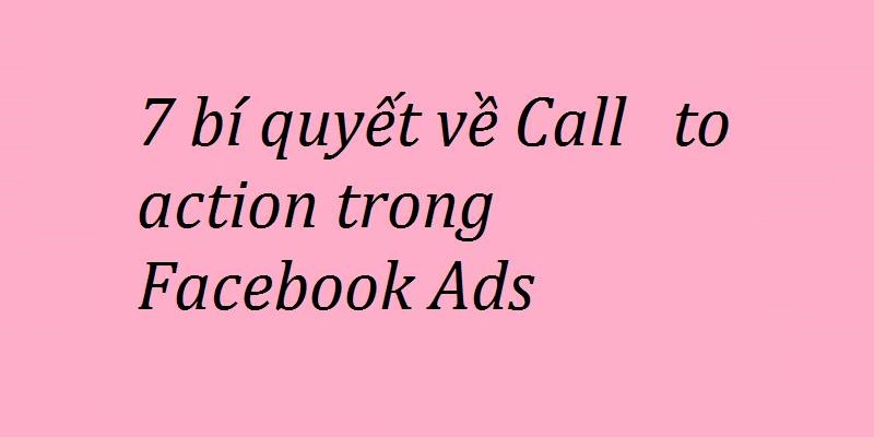 bí quyết viết action to call facebook